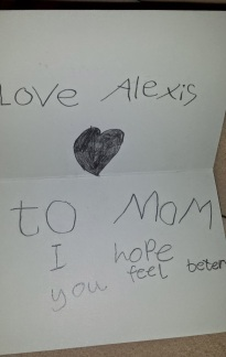 A Get Well card from my daughter -- so sweet!
